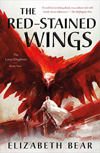 The Red-Stained Wings (The Lotus Kingdoms, Bk. 2)