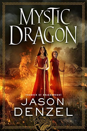 Mystic Dragon (The Mystic Trilogy, Bk. 2)