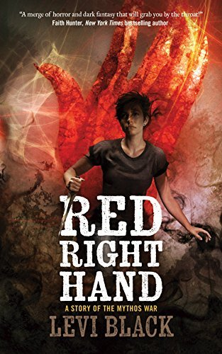 Red Right Hand (The Mythos War, Bk. 1)