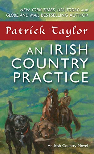 An Irish Country Practice (An Irish Country Novel)