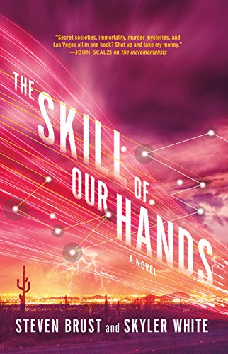 The Skill of Our Hands (The Incrementalists, Bk. 2)