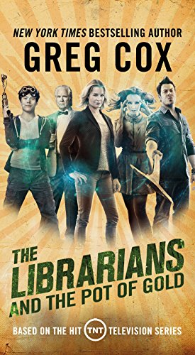 The Librarians and the Pot of Gold (The Librarians, Bk. 3)
