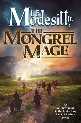 The Mongrel Mage (Saga of Recluce, Bk. 19)