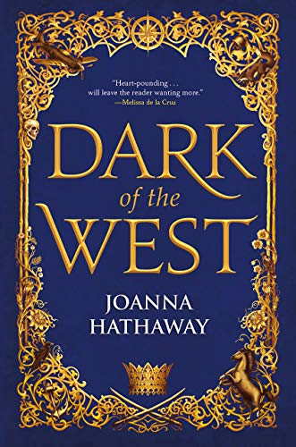 Dark of the West (Glass Alliance, Bk. 1)