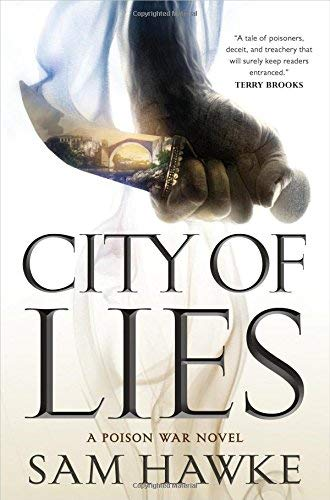 City of Lies (The Poison Wars, Bk. 1)
