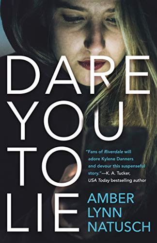 Dare You to Lie (Hometown Antihero, Bk.1)