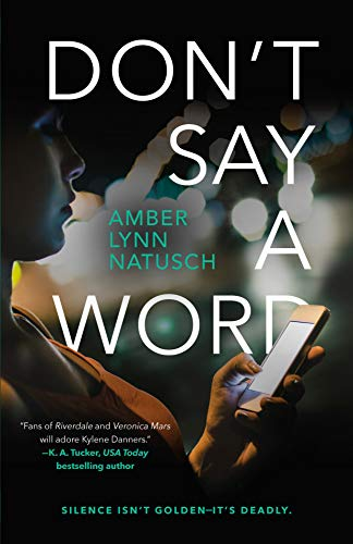 Don't Say a Word (Hometown Antihero, Bk.2)