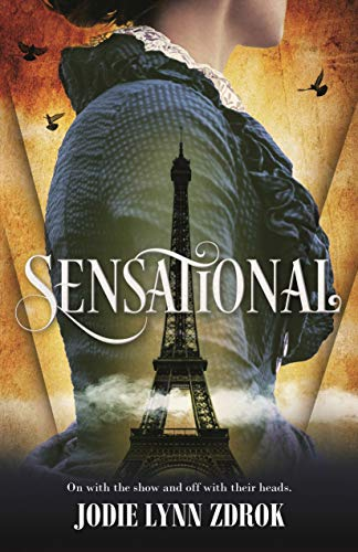 Sensational (Spectacle, Bk. 2)