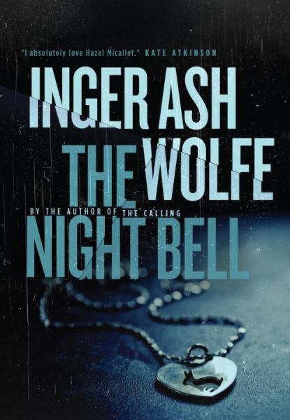 The Night Bell (A Hazel Micallef Mystery)
