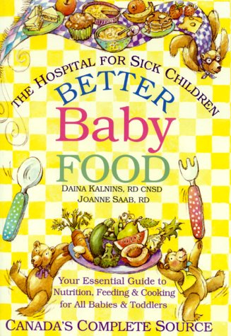 Better Baby Food (The Hospital For Sick Children)