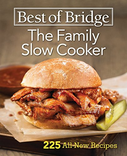 The Family Slow Cooker (Best of Bridge)