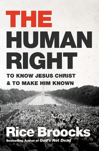 The Human Right: To Know Jesus Christ & To Make Him Known