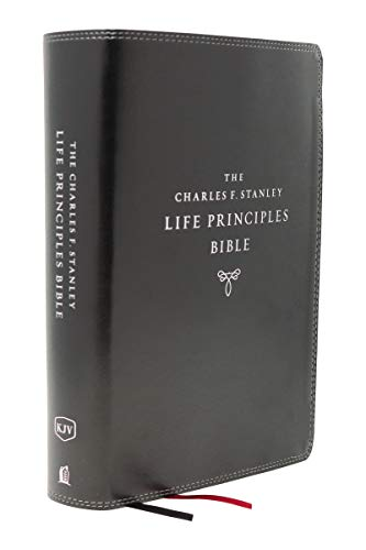 KJV, The Charles F. Stanley Life Principles Bible (8463BK Black Leathersoft 2nd Edition)