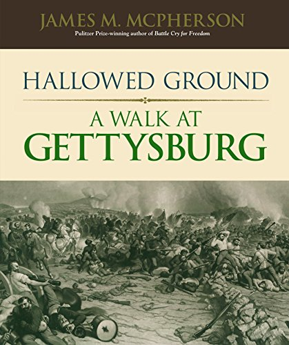 Hallowed Ground: A Walk at Gettysburg