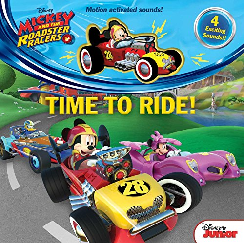 Time to Ride (Mickey and the Roadster Racers)