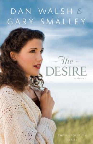 The Desire (The Restoration Series, Bk. 3)