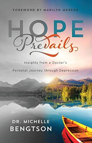 Hope Prevails: Insights from a Doctor's Personal Journey through Depression