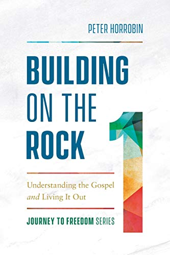 Building on the Rock (Journey to Freedom)