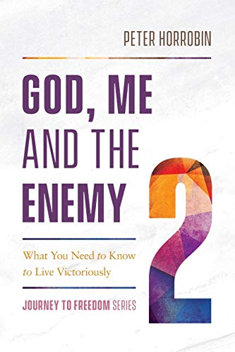God, Me and the Enemy (Journey to Freedom, Series 2)