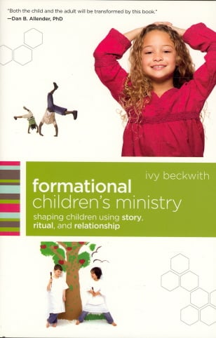 Formational Children's Ministry: Shaping Children Using Story, Ritual, and Relationship (emersion: Emergent Village resources for communities of faith