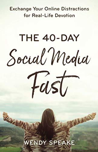 40-Day Social Media Fast (Paperback)