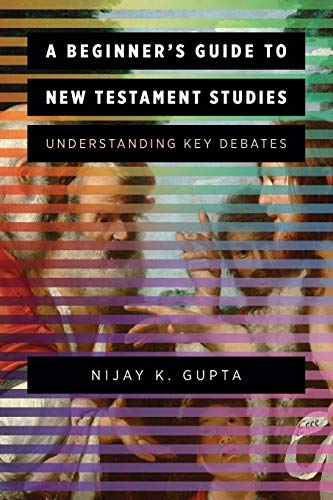A Beginner's Guide to New Testament Studies: Under