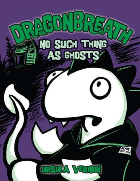 No Such Thing as Ghosts (Dragonbreath, Bk. 5)