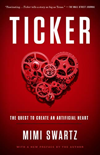 Ticker: The Quest to Create an Artificial Heart