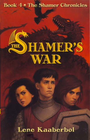 The Shamer's War (Shamer Chronicles, Bk. 4)