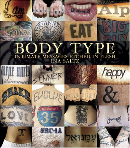 Body Type: Intimate Messages Etched in Flesh (Hardcover)
