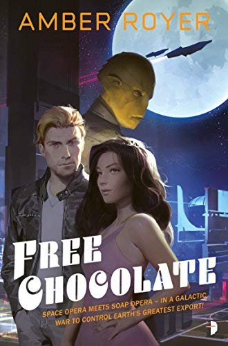 Free Chocolate (The Chocoverse, Bk. 1)