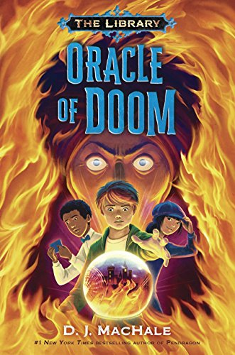 Oracle of Doom (The Library Bk. 3)