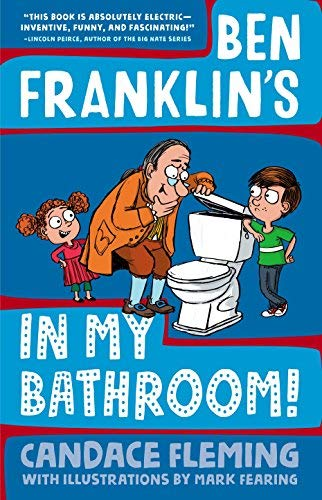 Ben Franklin's in My Bathroom! (History Pals, Bk. 1)