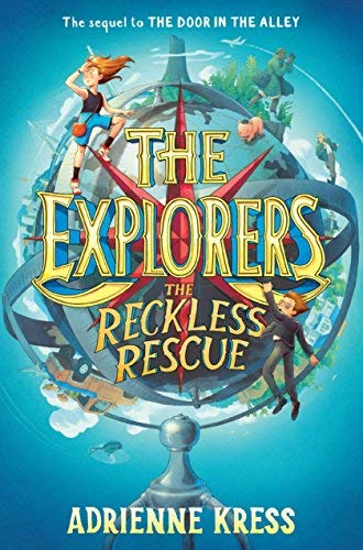 The Reckless Rescue (The Explorers, Bk. 2)