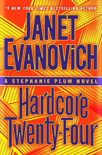 Hardcore Twenty-Four (Stephanie Plum, Bk. 24)