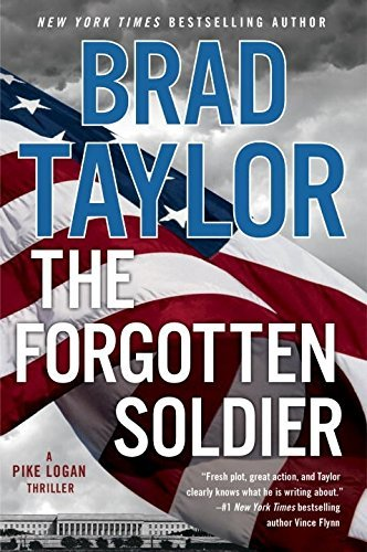 The Forgotten Soldier (Pike Logan Thriller, Bk. 9)