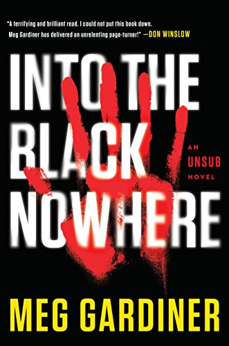Into the Black Nowhere (An Unsub Novel)