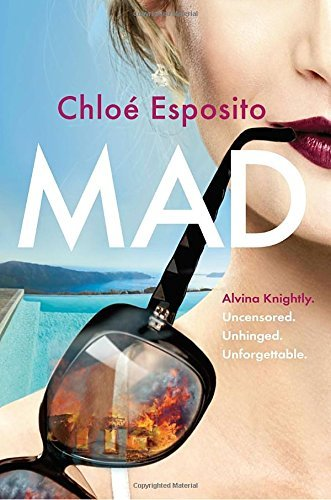 Mad (Mad, Bad, and Dangerous to Know Trilogy, BK. 1)