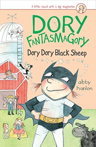 Dory Dory Black Sheep (Dory Fantasmagory, Bk. 3)