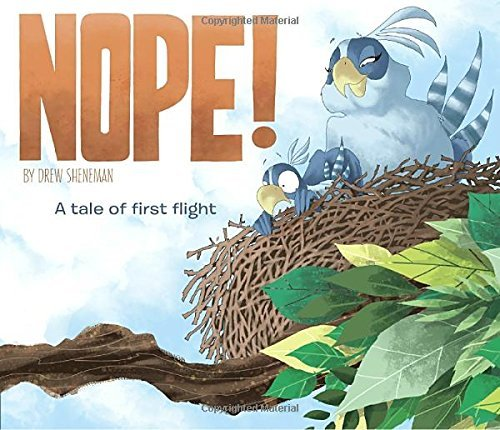 NOPE! A Tale of First Flight