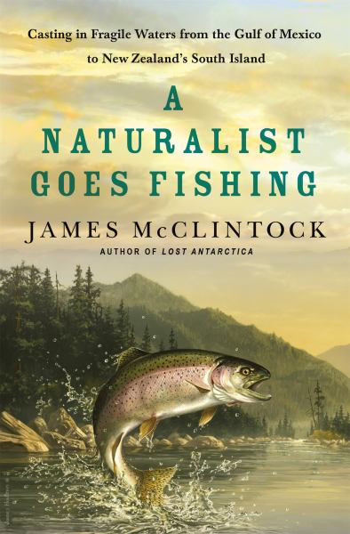 A Naturalist Goes Fishing
