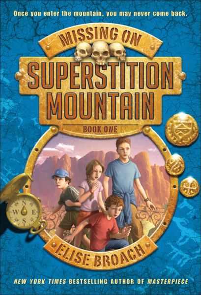 Missing on Superstition Mountain (Bk. 1)