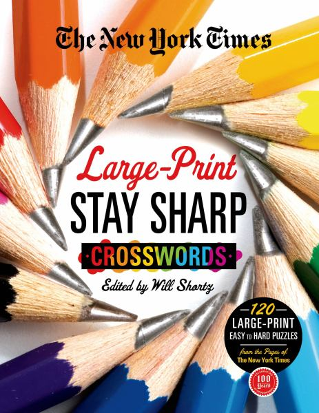 The New York Times Large-Print Stay Sharp Crosswords