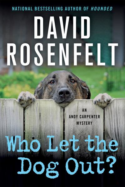Who Let the Dog Out? (An Andy Carpenter Novel)