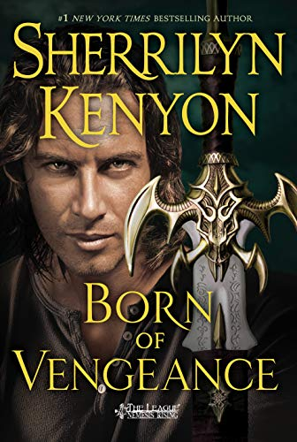 Born of Vengeance (The League: Nemesis Rising, Bk. 10)