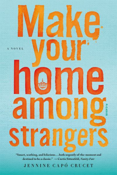 Make Your Home Among Strangers