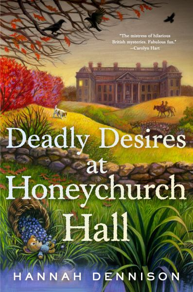 Deadly Desires at Honeychurch Hall (Bk. 2)