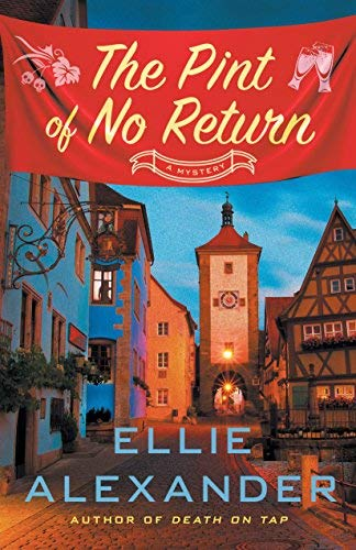 The Pint of No Return (A Sloan Krause Mystery)