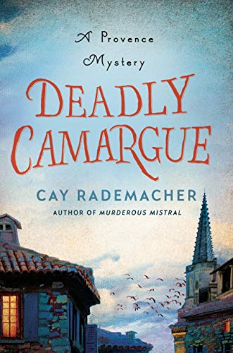 Deadly Camargue (A Provence Mystery)