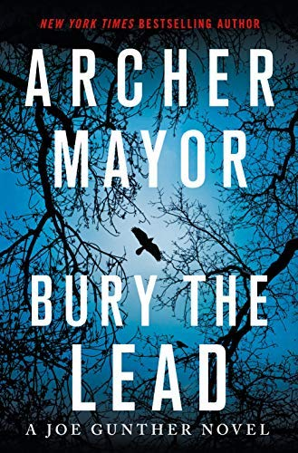 Bury the Lead (Joe Gunther Series)